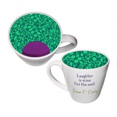 """""LAUGHTER IS THE WINE FOR THE SOUL"""" ISO MUG"