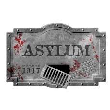 FOAM SIGN ASYLUM