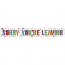 Banner 2.7m Holog Sorry Leavin