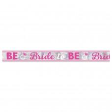 Hen Party - Foil Ban Bride To Be 7.6m